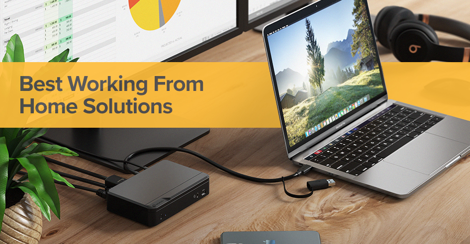 Best Working From Home Solutions